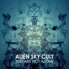 alien-sky-cult-you-are-not-alone-ep